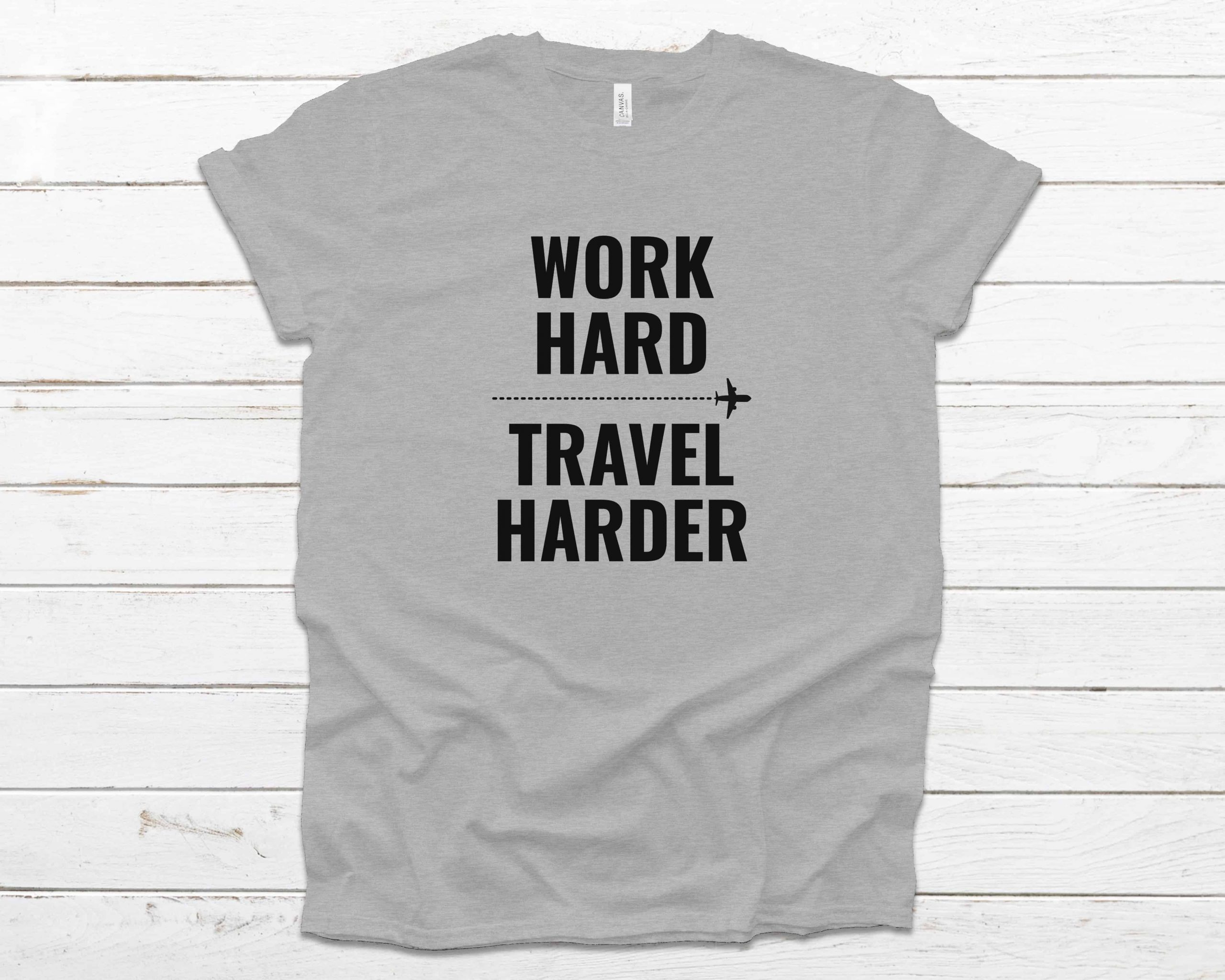 Work Hard Travel Harder t-shirt athletic heather color